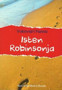 Isten Robinsonja by Vukovári Panna / Szent Gellért Kiadó és Nyomda / God's Robinson / Paperback (AVuk7)
