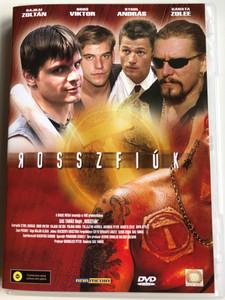 Rosszfiúk DVD 1999 Bad boys / Directed by Tamás Sas / Starring: Viktor Bodó, Zoltan Rajkai, András Stohl, Reketye Zoltán, Rudolf Balogh, Ha Luu Hoang (5998557161068)