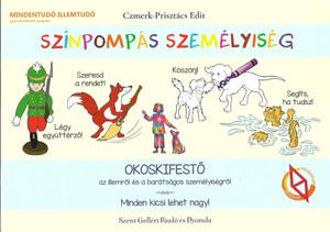 Színpompás személyiség by Czmerk-Prisztács Edit / Okoskifestő / Szent Gellért Kiadó és Nyomda / Colourful character / Smart colouring book / Paperback (CPEdit2)