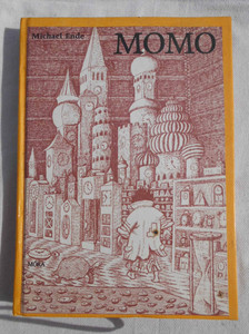 Momo by Michael Ende / Szent Gellért Kiadó és Nyomda / Momo (unusual story of time thieves and a child who brought back the stolen time) / Hardcover (Ende1)