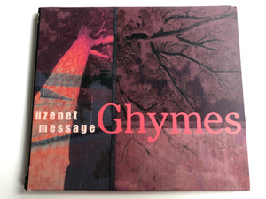 Ghymes ‎– Üzenet = Message / Fonó Records ‎Audio CD 2001 / FA-091-2