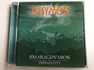Ghymes – Smaragdváros, Emerald City / EMI Audio CD 2000 / 5306722