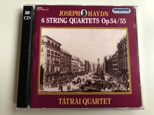 Joseph Haydn - 6 String Quartets Opp. 54/55 / Tátrai Quartet / Hungaroton Classic 2x Audio CD 1994 Stereo / HCD 12506-07