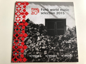 Fonó World Music Selection 2015 / Fonó Budai Zeneház ‎Audio CD 2015 / FA 372-2