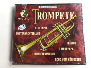The World Of - Trompete / Il Silenzio, Mitternachtsblues, Feeling, O Mein Papa, Trompetenmuckel, Echo Vom Konigssee / ZYX-Music 2x Audio CD 1996 / ZYX 11044-2