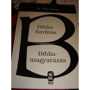 Bibliaforditas Bibliamagyarazas (Hungarian book about Bible translation and interpretation)