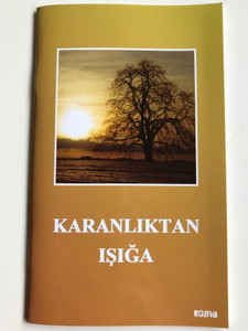 Karanliktan Işiğa by Christian Briem / Turkish edition of Von der Finsternis zum Licht - From darkness to light / GBV 13422 / Paperback 2005 (GBV13422)