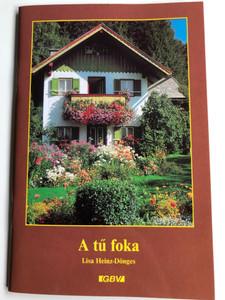 A tű foka by Lisa Heinz-Dönges / Hungarian edition of Ursula und Lies / Gute Botschaft Verlag 1999 / Paperback (GBV59821)