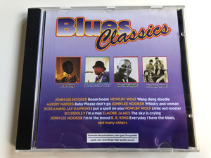 Blues Classics / John Lee Hooker - Boom Boom, Howlin' Wolf - Wang Dang Doodle, Muddy Waters - Baby Please Don't Go, John Lee Hooker - Whisky And Woman / Selected Sound Carrier AG ‎Audio CD 1997 / 2128.2093-2