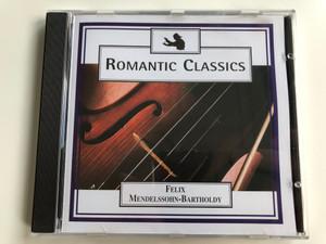 Romantic Classics - Felix Mendelssohn-Bartholdy / Weton-Wesgram Audio CD 1998 / PAL 505E