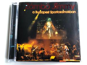 Zámbó Jimmy - A Budapest Sportcsarnokban / Magneoton Audio CD 1999 / 3984-26776-2