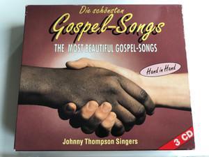 Die schonsten Gospel-Songs - The Most Beautiful Gospel-Songs / Hand In Hand / Johnny Thompson Singers / High Grade 3x Audio CD / 105.027-2