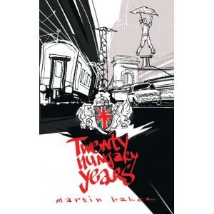 Twenty Hungary Years by Martin Baker / Balassi Kiadó / Paperback (9789635069897)