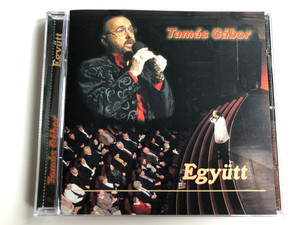 Tamas Gabor - Egyutt / Audio CD 2006 / TGF CD 2006