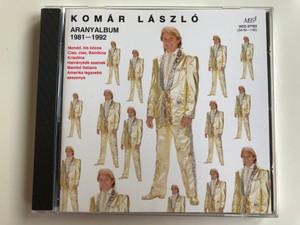 Komár László – Aranyalbum 1981-1992 / Mondd Kis Kócos; Ciao, Ciao, Bambina; Krisztina; Halványkék Szemek; Mambó Italiano; Amerika Legszebb Asszonya / Mega Audio CD 1994 / HCD 37763 (94/M-146)
