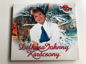 Delhusa Johnny – Karácsony / Delhusa Records Audio CD 2001 / CDD 012