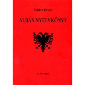 Albán nyelvkönyv by Schütz István / Balassi Kiadó / Albanian Language book / Paperback (9635064616)