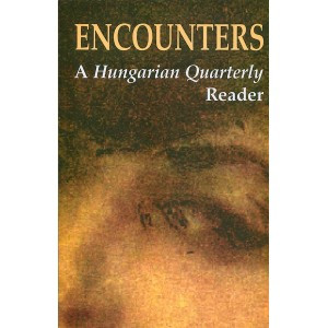 Encounters / A Hungarian Quarterly Reader Edited by Zachár Zsófia / Balassi Kiadó / (Novels of Hungarian and foreign poets) / Paperback (9635062761)