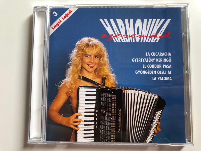 Lagzi Lajcsi – 3 / Harmonika Szerenád / La Cucaracha, Gyertyafény Keringő, El Condor Pasa, Gyöngéden Ölelj Át, La Paloma / Hungaroton Audio CD 2001 / HCD 37547