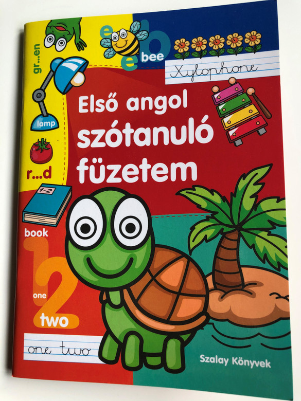 Első angol szótanuló füzetem by Tyihák Katalin / Szalay Könyvek / Pannon-Literatúra 2017 / My first english word learning notebook / English learning for Hungarian Children (9789632519548)