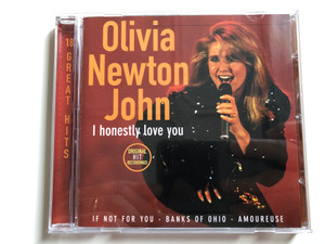 Olivia Newton John – I Honestly Love You - 18 Great Hits / Original Hit Recordings / If Not For You, Banks Of The Ohio, Amoureuse / Disky Audio CD 1996 / SE 865722