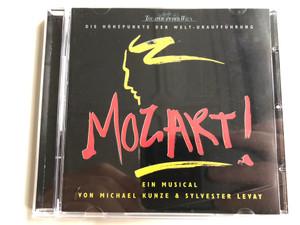 Die Höhepunkte Der Welt-Uraufführung / Mozart! - Ein Musical Von Michael Kunze & Sylvester Levay / Polydor Audio CD 1999 / 543 107-2