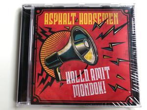 Asphalt Horsemen – Halld, Amit Mondok! / GrundRecords Audio CD 2019 / GR140