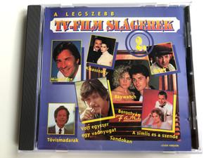 A Legszebb TV-Filmslágerek 2. (Cover Version) / Kisasszony, Kojak, Miami Vice, Volt egyszer egy vadnyugat, Tovismadarak, Sandokan, Baywatch, Borostyan, A simlis es a szende / Zebra Audio CD 1995 / 529446-2
