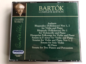 Bartok Complete Edition / Chamber Works I. / Andante, Rhapsodies (Folkdances) Nos 1,2 for Violoncello and Piano, Hungarian Folksongs for Violin and Piano / Hungaroton Classic 3x Audio CD 2000 Stereo / HCD 31892-94