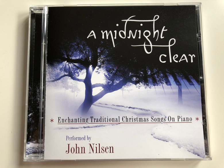A Midnight Clear / Enchanting Traditional Christmas Songs On Piano / Performed by John Nilsen / Prism Leisure Audio CD 2005 / PLATCD 1362