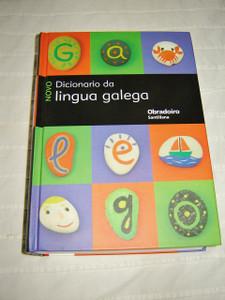 Novo Dicionario da lingua galega /  Galician ¨C Galician dictionary / 26,000 GALICIAN words definded with Galician language definitions / Gramatica E Ortografia Da Lingua Galega