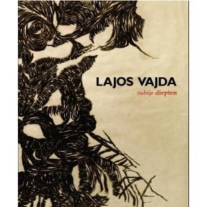 Lajos Vajda Nabije Diepten by Petőcz György / Balassi Kiadó / Lajos Vajda Near Depths by Petőcz György / Paperback (9789635068227 )