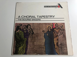 A Choral Tapestry - The Bourne Singers / Ace Of Diamonds LP 1967 Mono / ADD 163