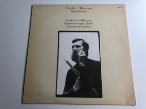 Vivaldi, Telemann – Oboenkonzerte / Burkhard Glaetzner, Kammerorchester Berlin, Hartmut Haenchen / ETERNA LP 1980 Stereo / 8 27 297