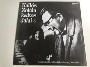 Kallós Zoltán – Kedves Dalai / Kozremukodik: Juhasz Zoltan-furulya/Muzskas / Hungaroton LP 1984 Stereo / SLPX 18110