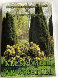 Kecskeméti arborétum DVD Magyarországi arborétumok és gyűjteményes kertek / Hungarian arboretums and garden collections in Kecskemét / Médeia Stúdió (KecskemétArboretumDVD)