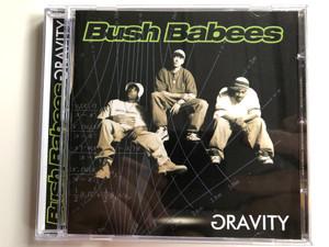 Bush Babees – Gravity / Warner Bros. Records Audio CD 1996 / 9362 46446-2