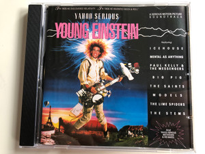 Yahoo Serious is Young Einstein / A Serious Motion Picture Soundtrack / Featuring Icehouse, Mental As Anything, Paul Kelly And The Messengers, Big Pig, The Saints, Models, The Lime Spiders, The Stems / A&M Records Audio CD 1988 / 393929-2