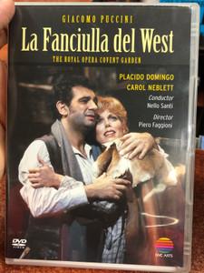 La Fanciulla del West DVD 1983 The Royal Opera Covent Garden / Directed by John Vernon, Piero Faggioni / Placido Domingo, Carol Neblett / Conductor Nello Santi / NVC Arts (5050466835628)