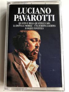 Luciano Pavarotti - Quanto E Bella Quanto E Cara, La Donna E Mobile, Une Furtiva Lacrima, O Soave Fanciulla / Weton-Wesgram Audio Cassette / RDMC016