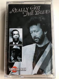 Really Got The Blues / Tape Trax Audio Cassette / TT20126