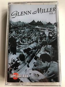 Glenn Miller Vol. 2 / Tape Trax Audio Cassette / TT20120