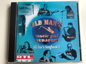 Old Man's music pub Budapest / All Star's Songbook 2 / Tatrai, Hebo, Mucki, Adi, Fero, Bill / Old Man's Records Audio CD 2001 / OM 012
