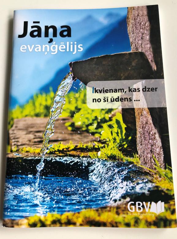Jāņa evaņģēlijs / Latvian language Gospel of John / Gute Botschaft Verlag / GBV 1343040 / Revised Latvian Bible text (RT65) / Paperback (9783961622559)