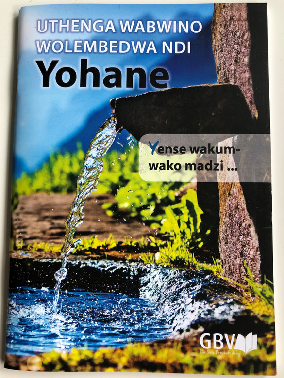 Uthenga Wabwino Wolemdedwa Ndi Yohane - Chichewa language Gospel of John / Gute Botschaft Verlag / GBV 1953040 / Paperback (9783961623945)