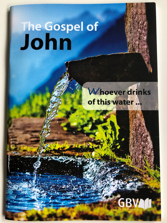 The Gospel of John - English language Soul Winning booklet / Gute Botschaft Verlag 2018 / GBV 1033040 / For evangelism (9783866980808)