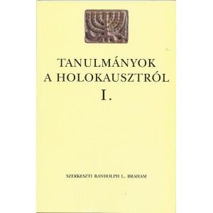 Tanulmányok a Holokausztról III. / Randolph L. Braham / Balassi Kiadó / Studies on Holocaust I. (9635064128)