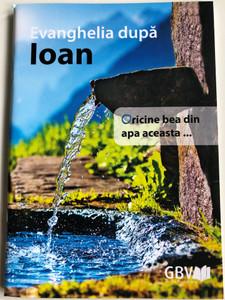 Evanghelia dupa Ioan / Romanian language Gospel of John / Gute Botschaft Verlag 2018 / GBV 1103040 (9783866980914)