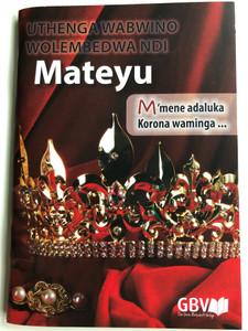 Uthenga Wabwino wolembedwa ndi Mateyu / Chichewa langauge Gospel of Matthew / Gute Botschaft Verlag 2019 / GBV 1953010 / Paperback (9783961623938)