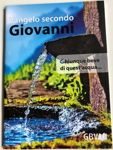 Vangelo secondo Giovanni - Italian language Gospel of John / Gute Botschaft Verlag 2018 / GBV 1063040 / Paperback (9783961622511)